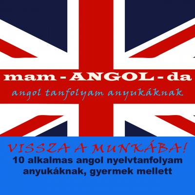 Mam-angol-da: angol nyelvtanfolyam anyukáknak